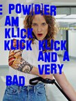 The Pow(d)er of I Am Klick Klick Klick Klick and a very very bad bad musical!